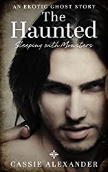 The Haunted (Sleeping with Monsters Book 1) (English Edition)