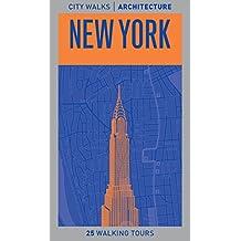 City Walks Architecture: New York