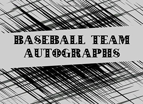 Baseball Team Autographs: Blank Unlined Memory Book -