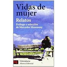 Vidas de mujeres (relatos) (El Libro De Bolsillo - Literatura)