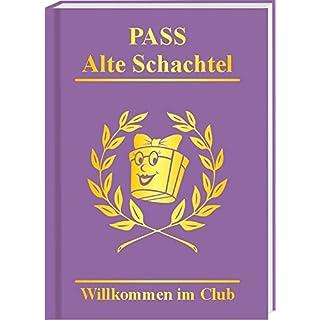 Pass Alte Schachtel: Wilkommen im Club