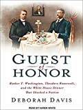 Best Booker T Cd - Guest of Honor: Booker T. Washington, Theodore Roosevelt Review