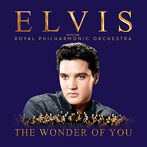 The Wonder of You: Elvis Presl...