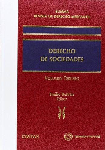 Summa Revista de Derecho Mercantil. Derecho de Sociedades (Vol. III) (Nuevos Clásicos)
