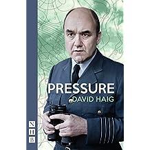 Pressure (NHB Modern Plays) by David Haig (1-May-2014) Paperback