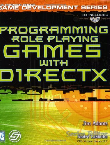 Programming Role-playing Games with DirectX 8.0 (Game Development) por ADAMS