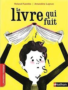 """Afficher """"Le livre qui fuit"""""""