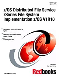 Z/Os Distributed File Service Zseries File System Implementation Z/Os V1r10