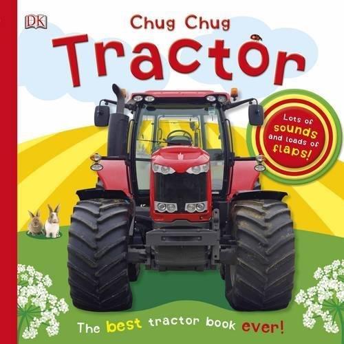 Chug, Chug Tractor (Dk Board Books) by Dawn Sirett (2013-10-01)
