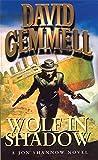 Wolf In Shadow (Jon Shannow Novel)