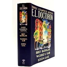 E.L. Doctorow: Three Complete Novels