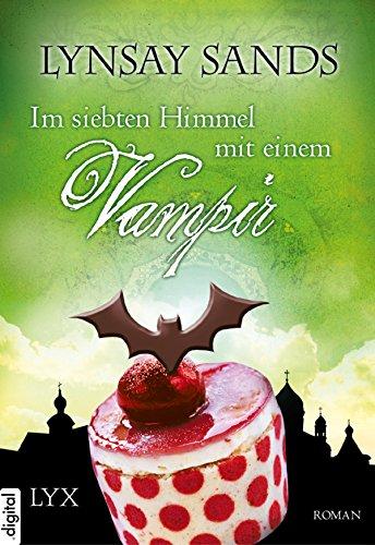 Im siebten Himmel mit einem Vampir (Argeneau 10) (10 Hunter)