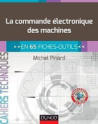 La commande électronique des machines - en 65 fiches-outils