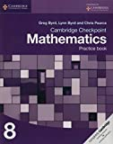 Written by well-respected authors, the Cambridge Checkpoint Mathematics suite provides a comprehensive structured resource which covers the full Cambridge Secondary 1 Mathematics framework in three stages. This Practice Book for Stage 8 contains furt...