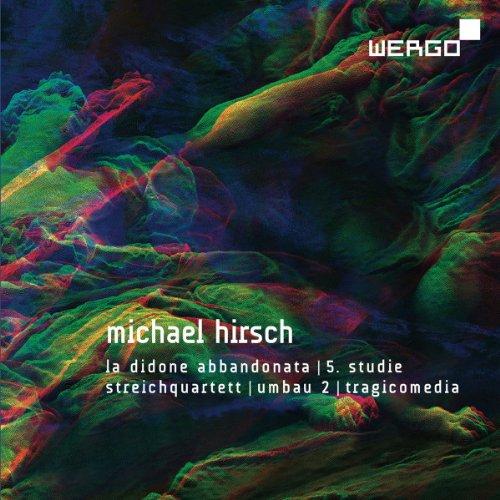 Hirsch: La Didone abbandonata/5. Studie/Streichquartett/Umbau 2/Tragicomedia