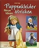Puppenkleider stricken. Neue Ideen