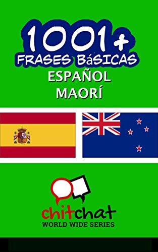 1001+ Frases Básicas Español - Maorí por Jerry Greer