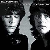 Wild Horses: Stand Your Ground (Lim.Collector's Edition) (Audio CD)