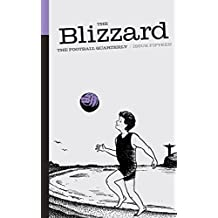 The Blizzard - The Football Quarterly: Issue Fifteen (English Edition)