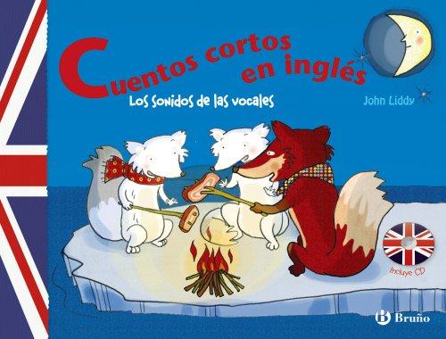 Cuentos cortos en inglés. Los sonidos de las vocales (Castellano - A Partir De 8 Años - Libros En Inglés - Otros Libros)