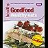 Good Food: Healthy Eats: Triple-tested Recipes (Good Food 101)