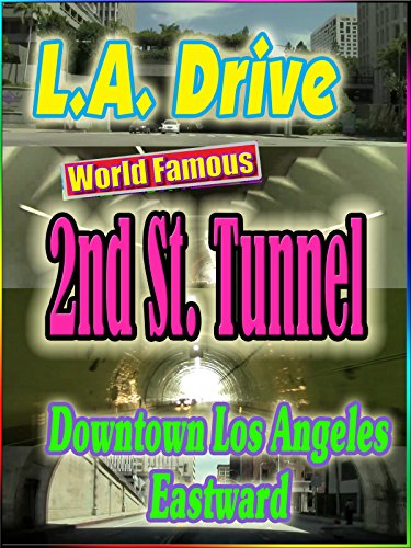 World Famous 2nd St. Tunnel Downtown L.A~ Eastward (0:49) [OV] -