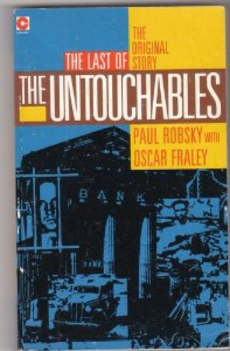 The Last of the Untouchables (Coronet Books) by Paul Robsky (1987-09-01)