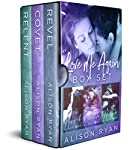 The entire best-selling LOVE ME AGAIN trilogy is here, all in one complete set. REVEL: Fall in love with Declan DeGraff as he finds his way back to Charlotte Sanders, the woman who got away from him ten years ago after a soul-crushing secret was reve...