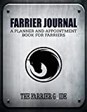 Farrier Journal: A Planner and Appointment Book for Farriers [500 Client Records/18 Month Planner/At a Glance Weekly Planner/Day Organizer - 8.5 X 11 Inches (Silver/Black)]