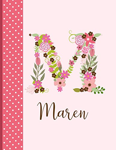 Maren: Personalized Writing Journal / Notebook for Women and Girls, Floral Monogram Initials Names Notebook, Journals to Write in for Women, 110 ... Journal / Notebook, Personalized Gift)