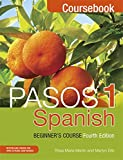 Pasos 1 Spanish Beginner's Course (Fourth Edition): Coursebook