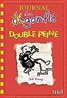 Journal d'un dégonflé, tome 11 : Double peine par Kinney