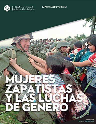 Mujeres zapatistas y las luchas de género (ReVisión Universitaria)