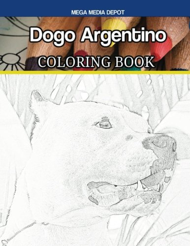 Dogo Argentino Coloring Book