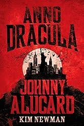 Anno Dracula - Johnny Alucard by Kim Newman (2013-09-06)