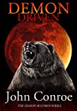 Demon Driven (The Demon Accords Book 2) by John Conroe