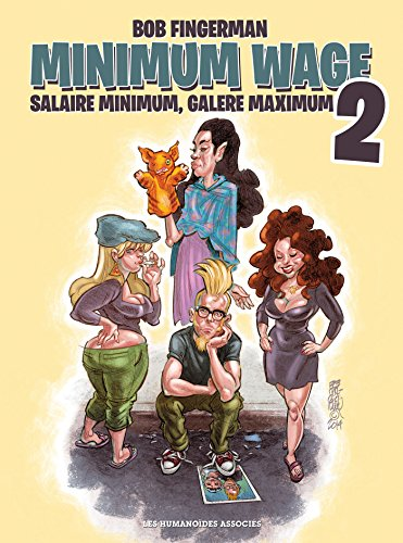Minimum Wage, Tome 2 :