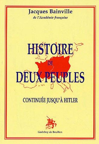 Histoire de deux peuples, continuée jusqu'à Hitler
