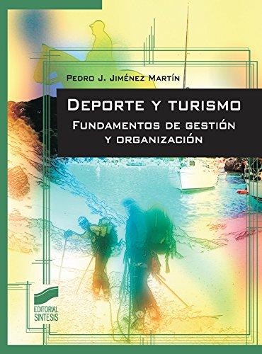 Deporte y turismo por Pedro J. Jiménez Martin