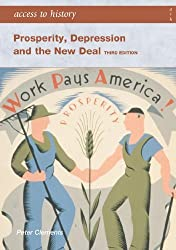 By Peter Clements Prosperity Depression and the New Deal (Access to History) (3rd Revised edition) [Paperback]