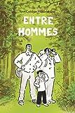"Afficher ""Entre hommes"""