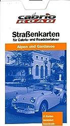 Cabrio Reisekarten Alpen und Gardasee 1 : 250 000: Für Cabrio- und Roadsterfahrer (Cabrio Reisekarten 1:250.000)