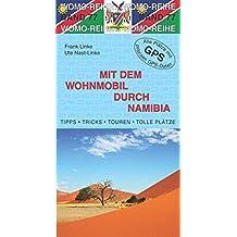 Mit dem Wohnmobil durch Namibia (Womo-Reihe)