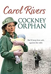 Cockney Orphan: Will she keep him safe from war?  The perfect wartime family saga, set during the London Blitz