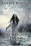 Legions (The Watchers Trilogy #2)