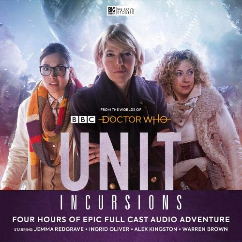 UNIT - The New Series: 8. Incursions -