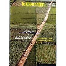 COURRIER DE L'UNESCO (LE) du 01/10/1987 - L'HOMME ET LA BIOSPHERE - POUR UN DEVELOPPEMENT DURABLE PAR B. VON DROSTE - LES SYSTEMES URBAINS - CULTIVONS NOTRE JARDIN - LE RETOUR DU VAUTOUR FAUVE - LES 247 MERVEILLES DU MONDE - PEINDRE LE FUTUR - LES ILES - PARADIS OU ENFER - PIRATES - PARASITES ET POPULATION - LE RADEAU DES CIMES - LA MONTAGNE EN PERIL - LE LAC BAIKAL - ILYA TCHAVTCHAVADZE PAR G. BOUATCHIDZE ET ED. GLISSANT - LESS KOURBASS PAR N. NIKOLAEVNA KORNIENKO - L'APPEL DE PARIS P