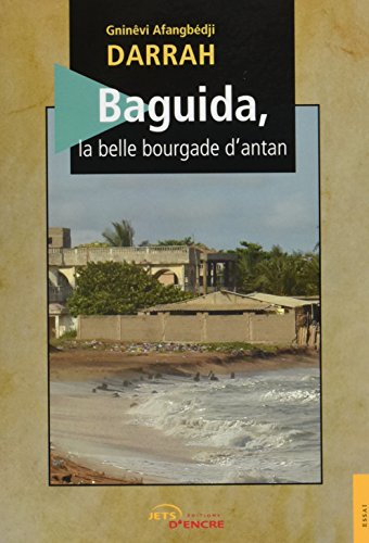 Baguida, la belle bourgade d'antan