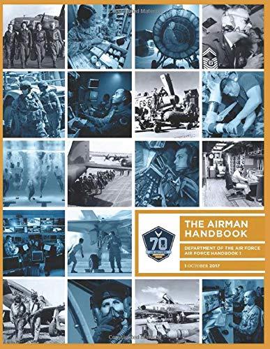 The Airman Handbook: Air Force Handbook 1 -
