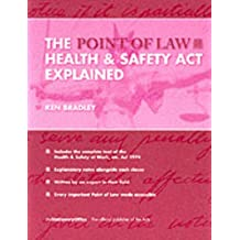 The Health and Safety at Work etc. Act 1974 explained (The point of law series)